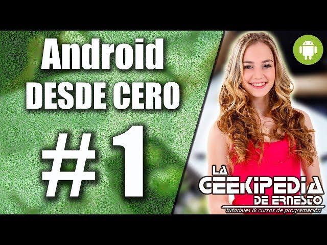 Curso Android desde cero #1 | Introducción e instalación del IDE Android Studio
