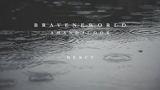 Mercy   Lyric Video  - Amanda Cook | Brave New World