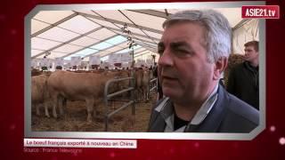 Le bœuf français exporté à nouveau en Chine