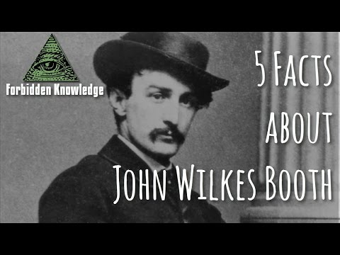 5 Facts about John Wilkes Booth - Forbidden Knowledge