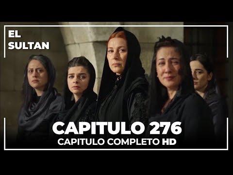 El Sultán Capitulo 276 Completo
