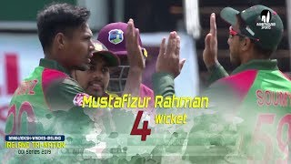 Mustafizur Rahman's 4 Wickets Against Windies || 5th Match || ODI Series || Tri-Series 2019