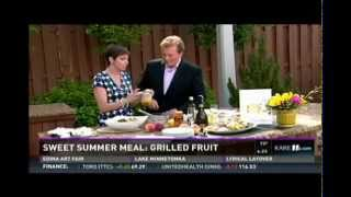 Grilled Summer Fruits (6/5/15 on KARE 11)