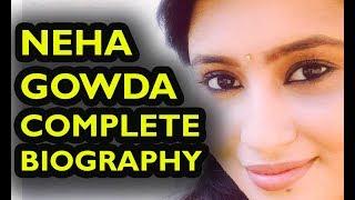 Lakshmi Baramma Neha Gowda Complete Biography || Lakshmi Baramma Gombe Bio ||
