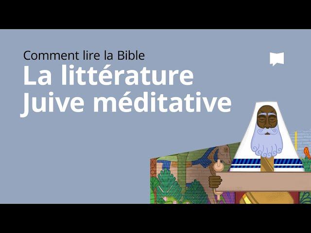 La Bible dans la Littérature Juive Méditative