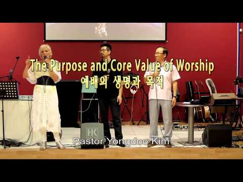 The Purpose and Core Value of Worship / Pastor Yongdoo Kim / Holy Fire Revival Belgium 2017 (Day2)