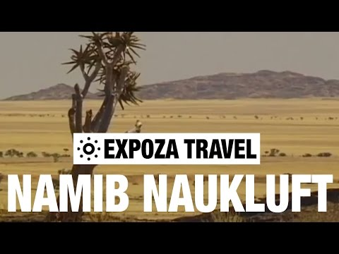 Namib Naukluft (Namibia) Vacation Travel Video Guide
