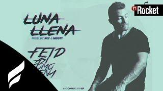 Feid - Luna Llena l Video Lyric