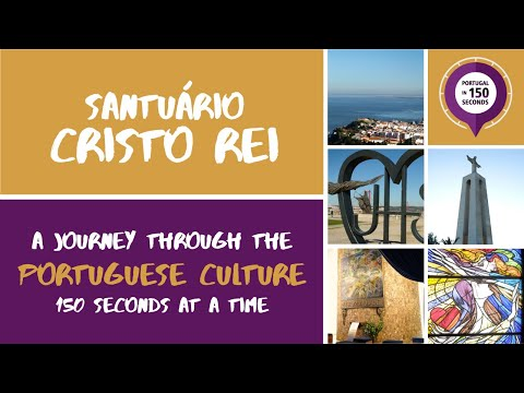 Portugal in 150 Seconds: Museums and Monuments - Cristo Rei (2017)