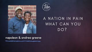 Nation In Pain - What can you do? With Napoleon and Andrea Greene
