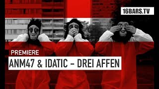 ANM47 & IDATIC - DREI AFFEN  | prod. by SEMI BEATZ (16BARS.TV)
