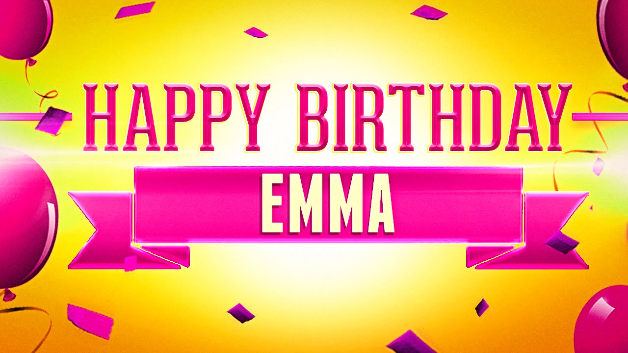 Image result for happy birthday emma