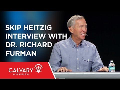Skip Heitzig Interview with Dr. Richard Furman