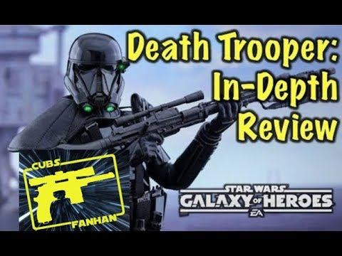 SWGOH : Death Trooper In-Depth Review