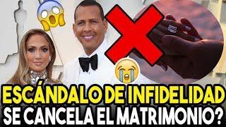 Jennifer López cancela su boda con Álex Rodríguez