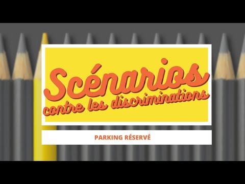 Parking Réservé - Scénarios contre les discriminations