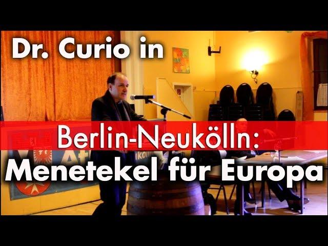 Neukölln: Apocalypse now | Dr. Gottfried Curio
