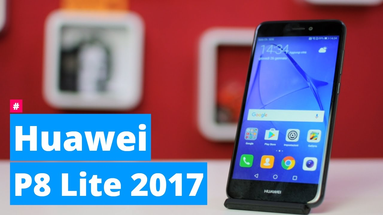 Huawei P8 Lite 2017: Anteprima Del Best-buy