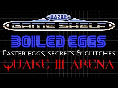 Boiled Eggs [Ep.1] - Quake III Arena (Easter Eggs, Secrets & Glitches)  
