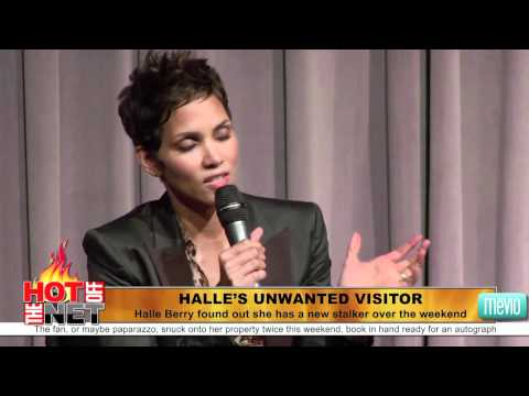 Halle Berry Has a Stalker