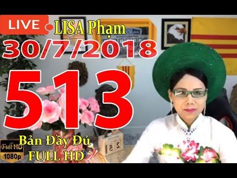 khai-dn-tr-lisa-phạm-số-513-live-stream-19h-vn-8h-sng-hoa-kỳ-mới-nhất-hm-nay-ngy-30-7-2018