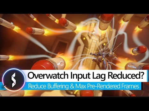 Overwatch Input Lag Reduced?