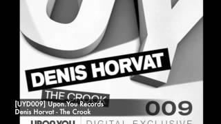 UYD009 Denis Horvat - The Crook