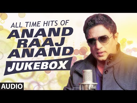 All Time Hits Of Anand Raaj Anand - Bollywood Songs - Audio Jukebox || TSeries ||