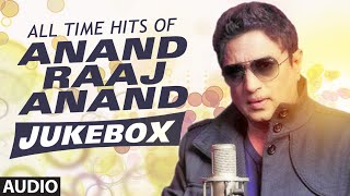 All Time Hits Of Anand Raaj Anand - Bollywood Songs - Audio Jukebox    TSeries   