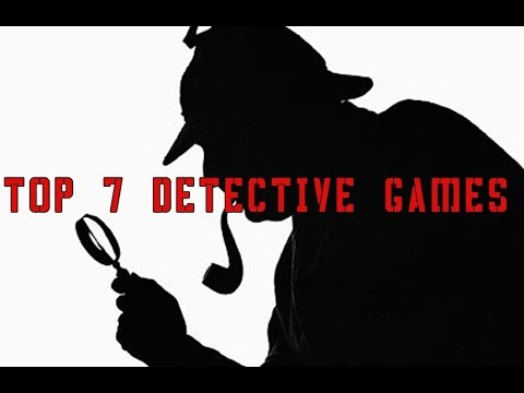 TOP 7 DETECTIVE GAMES ON PC/XBOX ONE/ PS4!!!!