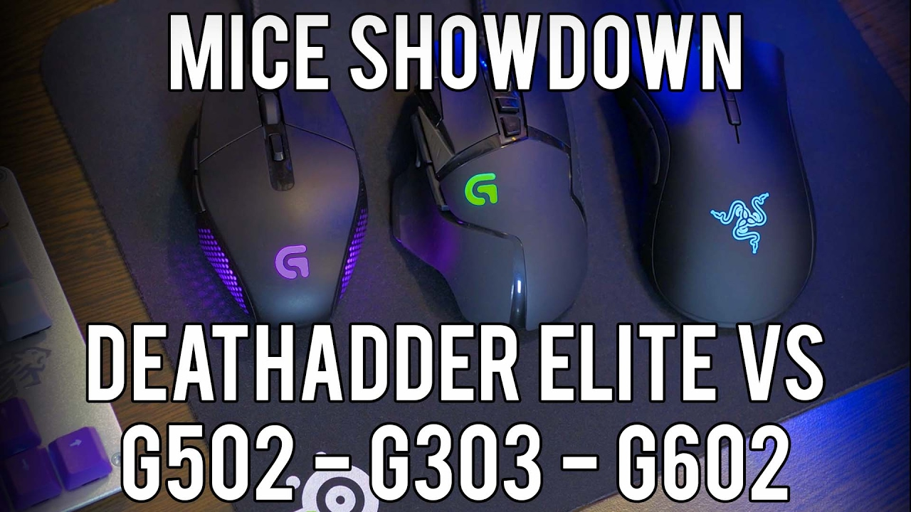 Mice showdown - DEATHADDER ELITE vs LOGITECH G502 - G303 - G602