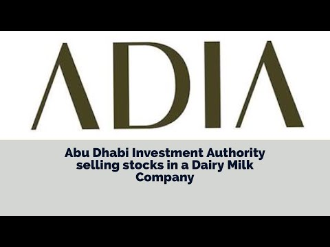 Abu Dhabi Investment Authority selling stocks in a Dairy Milk Company