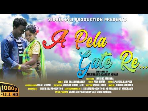 Santali Video Song - A Pela Gate Re