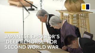 Japan's Emperor Akihito expresses 'deep remorse' over second world war