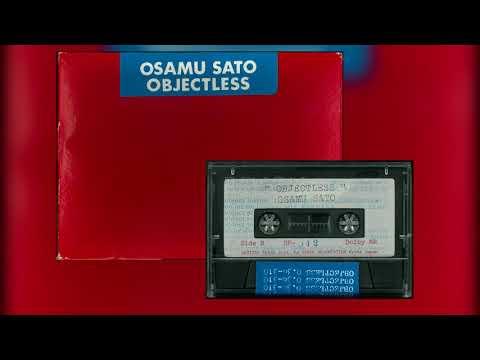 [1983] Osamu Sato - Objectless (Cassette)