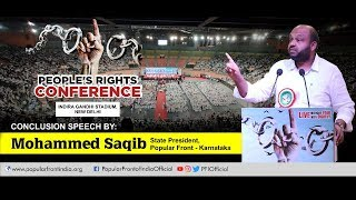 Conclusion Speech by Mohammed Shakif,Karnataka state president,PFI at People's Rights Conference