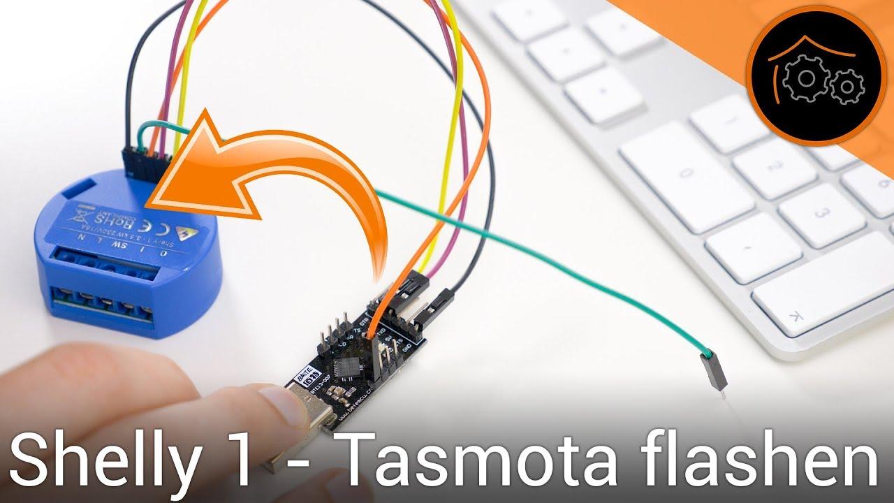Shelly 1 mit Tasmota flashen | haus-automatisierung com [4K]