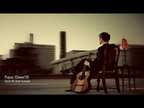 Pupus - Dewa19 (Cover By Dyah Kumuda)