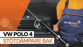 Så byter du stötdämpare bak på VW POLO 4 GUIDE | AUTODOC