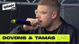 DCVDNS & Tamas LIVE  | splash! Festival 2019