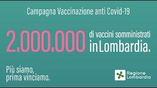 2 milioni di vaccini somministrati in lombardia   #piùsiamoprimavinciamo
