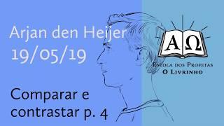 04. Comparar e contrastar p.4   Arjan den Heijer (19/05/19)