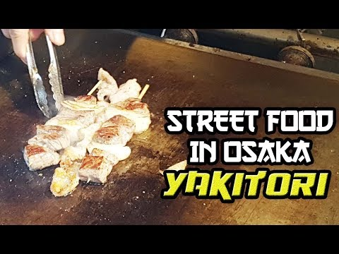 Street Food in Osaka - Yakitori Chicken -