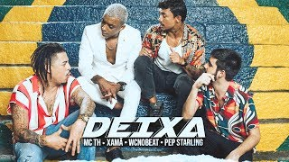Mc Th E Xam Deixa feat. WC no Beat e Pep Starling.mp3