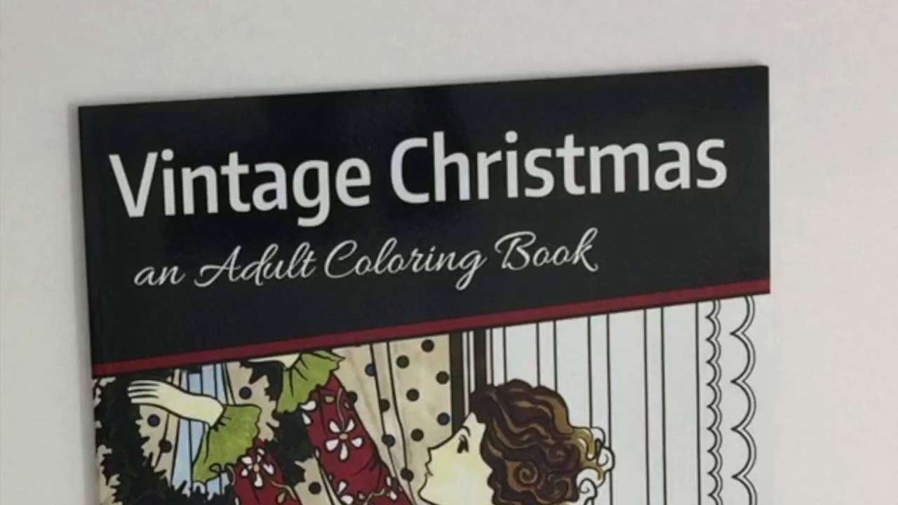 Colouring activities tes - Vintage Christmas Adult Coloring Book Flip Thru By Tes Scholtz Artworkanywhere