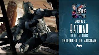 BATMAN - The Telltale Series Episode 2 - Children of Arkham FULL EPISODE
