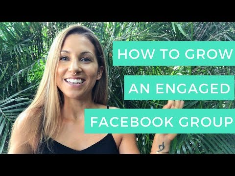How to Grow an Engaged Facebook Group Quickly | Facebook Marketing Tips