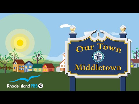 Our Town: Middletown - Rhode Island PBS