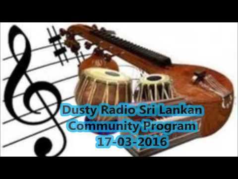 Dusty Radio Sri Lankan Community Program (Kalu) 17/03/2016