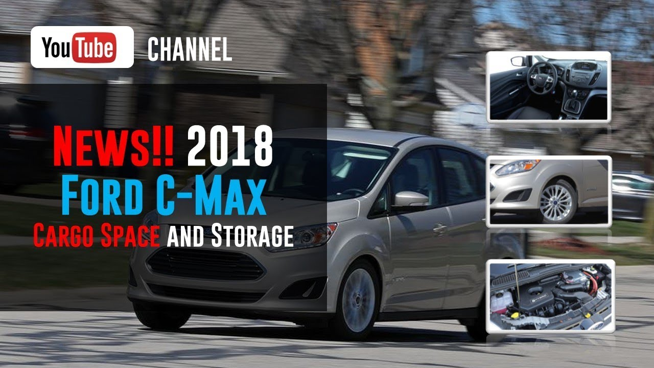 Ford C Max Cargo Space >> 2018 Ford C Max Cargo Space And Storage Review Youtube